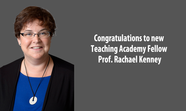 Prof. Rachael Kenney named Teaching Academy Fellow