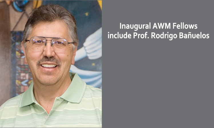 Inaugural AWM Fellows class to include Prof. Rodrigo Bañuelos
