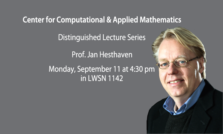 Prof. Jan S. Hesthaven to present a Distinguished Lecture Series talk