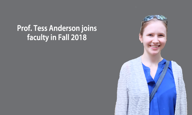 Assistant Professor Theresa Anderson to join faculty in August 2018