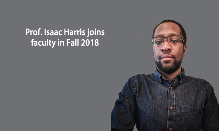 Assistant Professor Isaac Harris to join faculty in August 2018